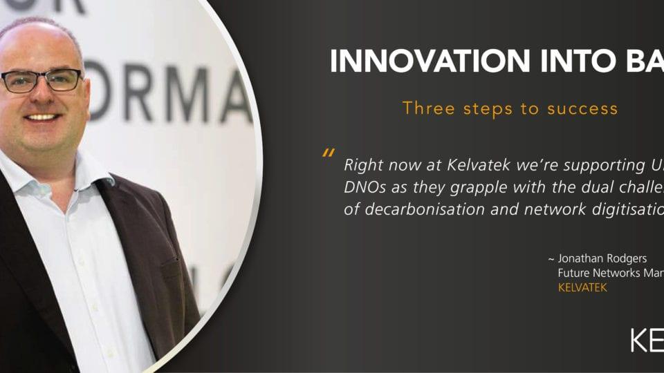 Innovation into BAU: three steps to success